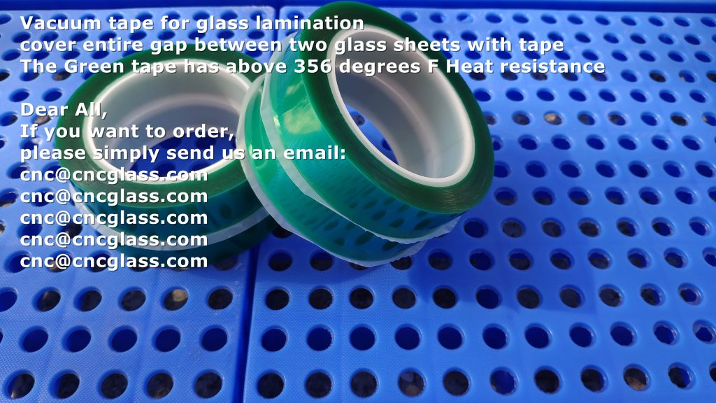 Vacuum tape for glass lamination,cover entire gap between two glass sheets with tape